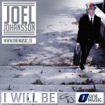 Joel Johansson - I Will Be