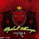 Spitbull Mixtape Vol3